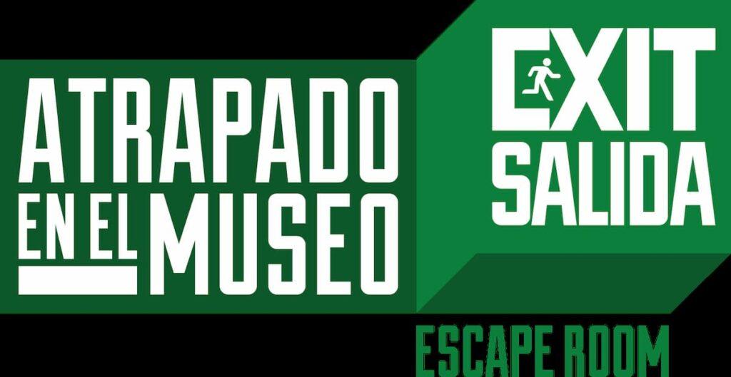 EXIT/SALIDA - Atrapado en el museo